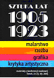 T. [1] Sztuka lat 1905 – 1923. Malarstwo – Rzeźba – Grafika – Krytyka Artystyczna. Materiały z konferencji naukowej Toruń, 21 – 23 września 2005/ Art from 1905 until 1923. Paintings – Scuplture – Print – Art criticism. Post-conference volume, Toruń 21-23